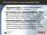 third party reliance cases going both ways