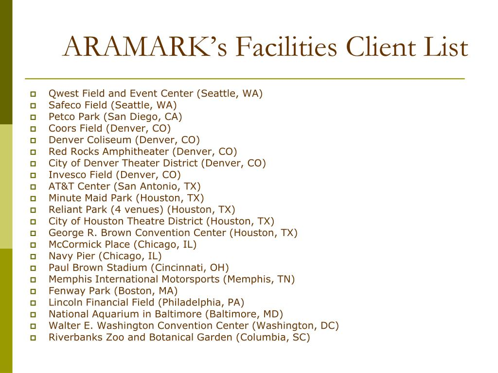 ARAMARK's Facilities Client List