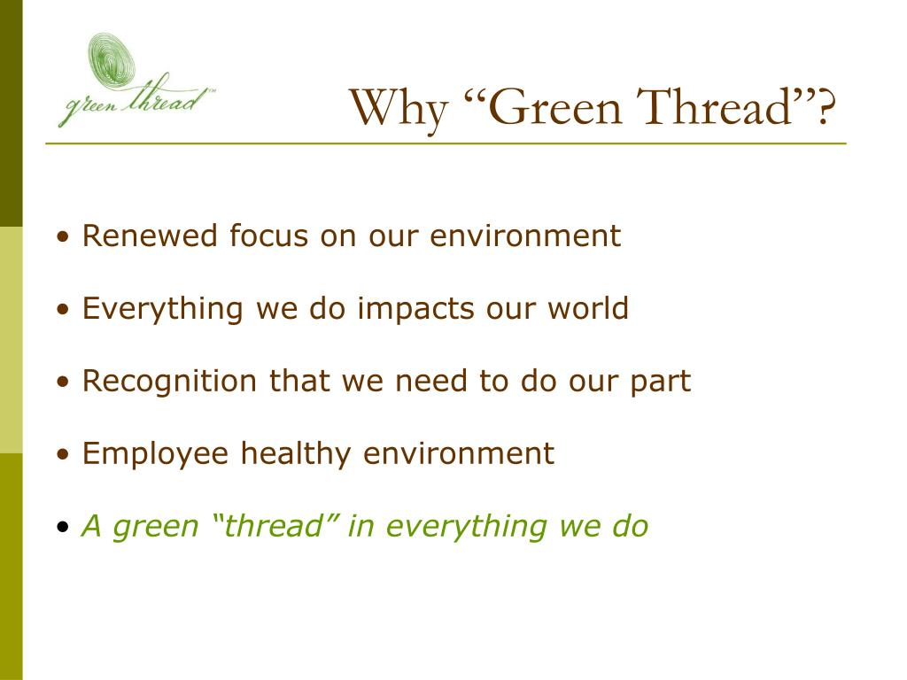 "Why ""Green Thread""?"