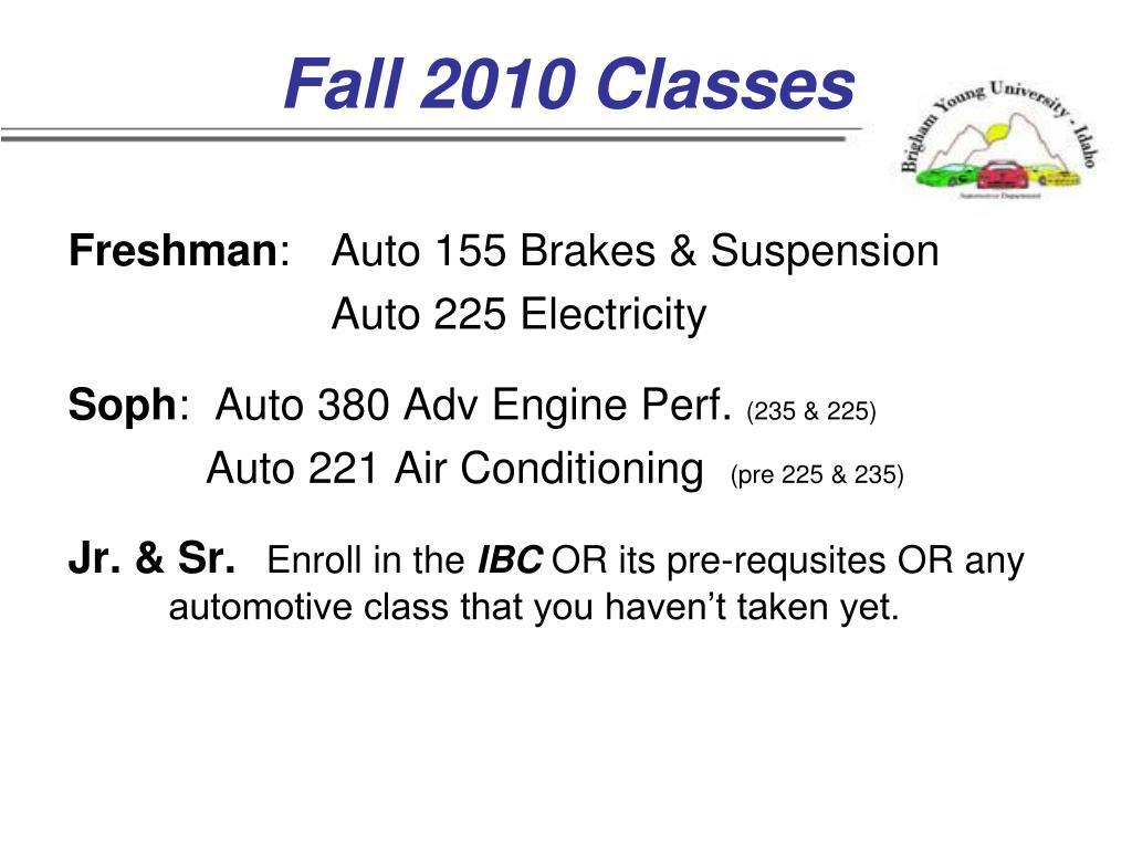 Fall 2010 Classes