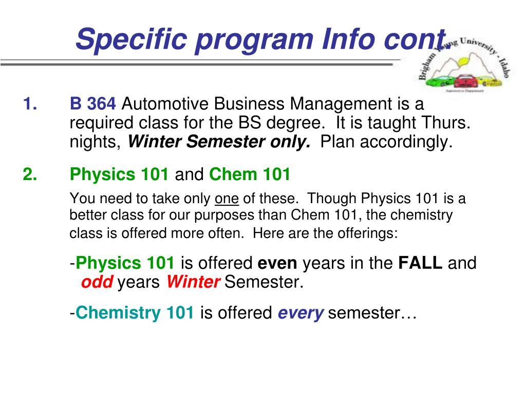 Specific program Info cont.