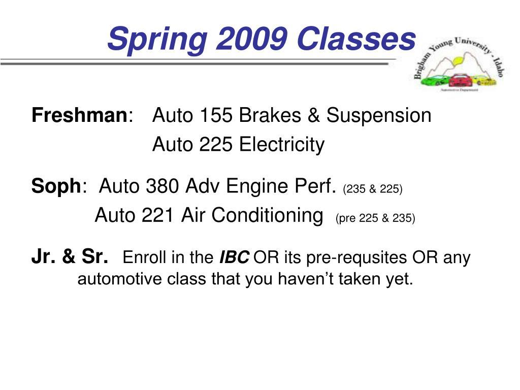 Spring 2009 Classes