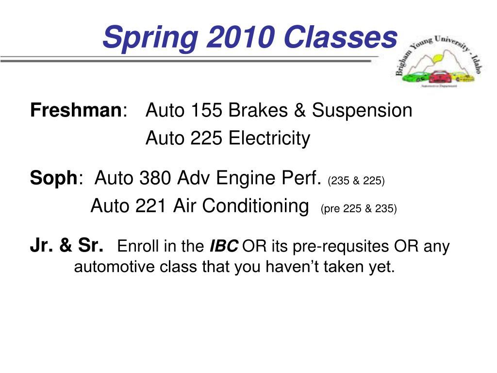 Spring 2010 Classes