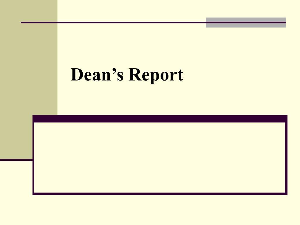 Dean's Report