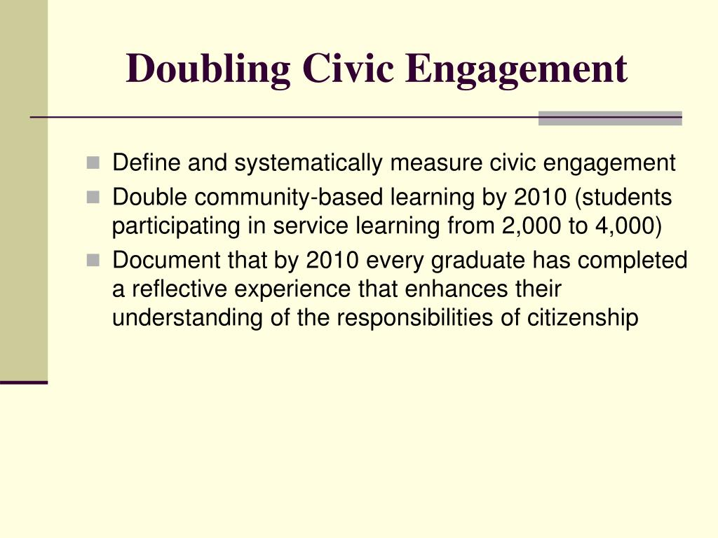 Doubling Civic Engagement