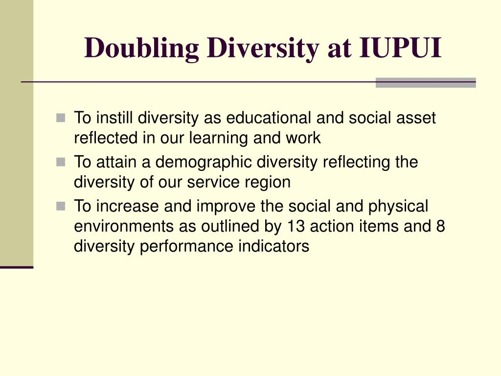 Doubling Diversity at IUPUI