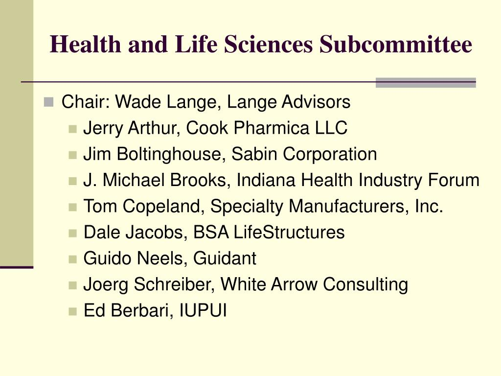 Health and Life Sciences Subcommittee