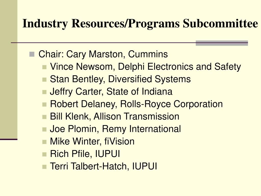 Industry Resources/Programs Subcommittee