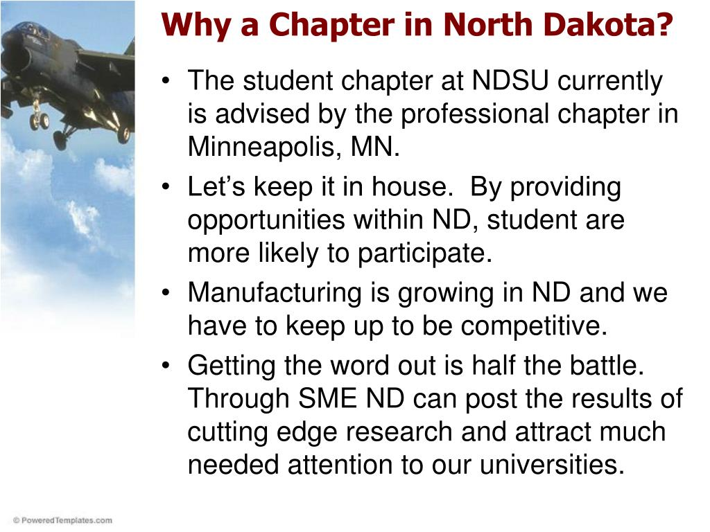 Why a Chapter in North Dakota?