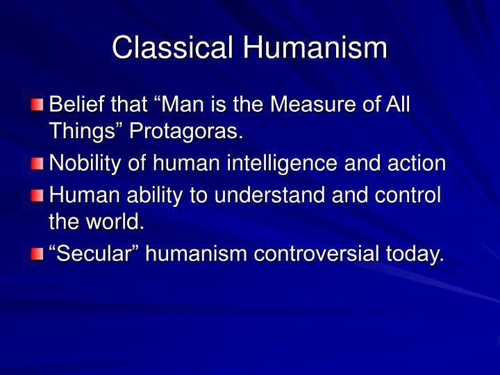 Classical Humanism