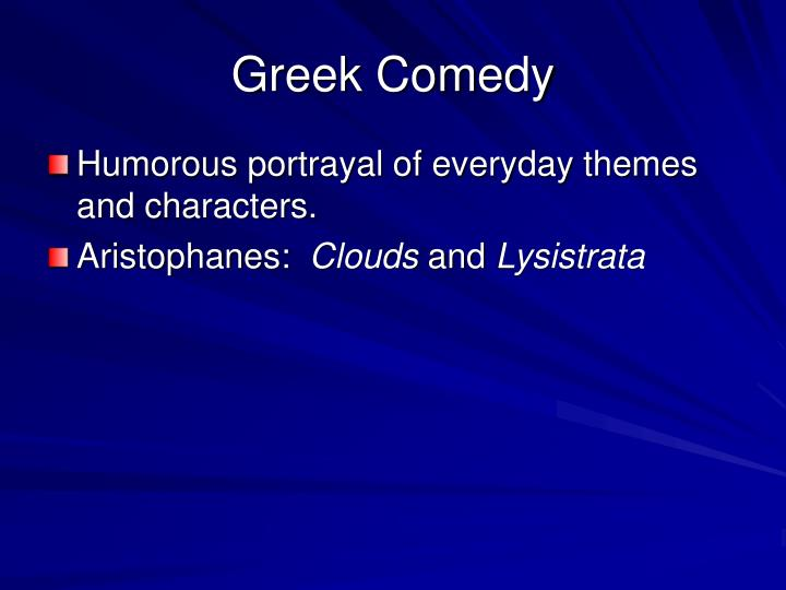 Greek Comedy