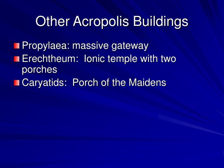 Other Acropolis Buildings
