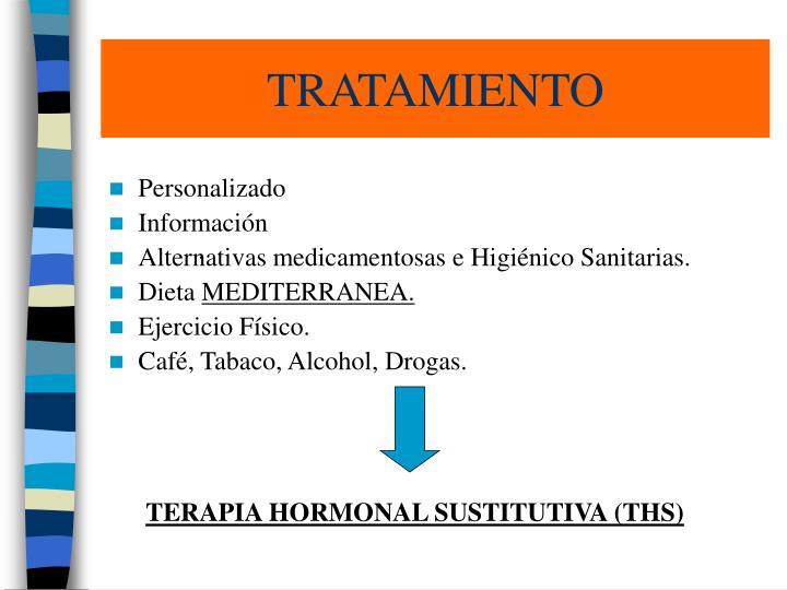 TERAPIA HORMONAL SUSTITUTIVA (THS)