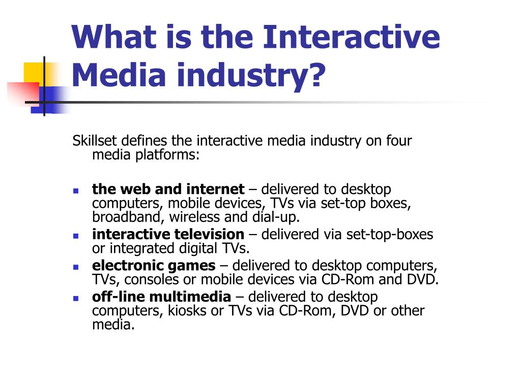 What is the Interactive Media industry?