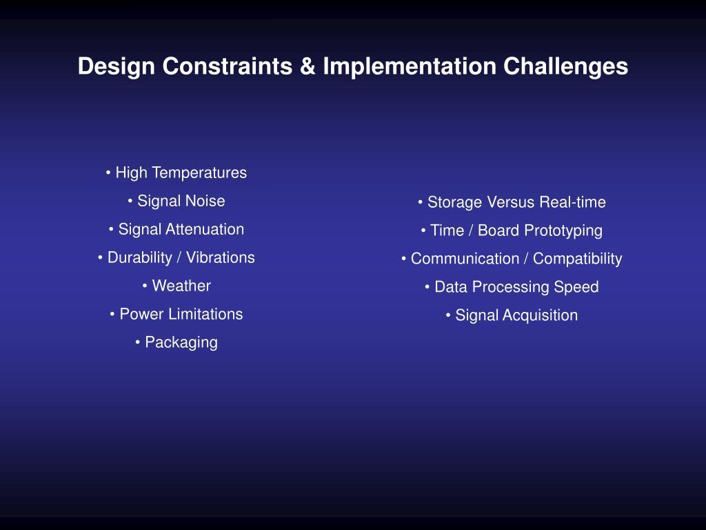 Design Constraints & Implementation Challenges