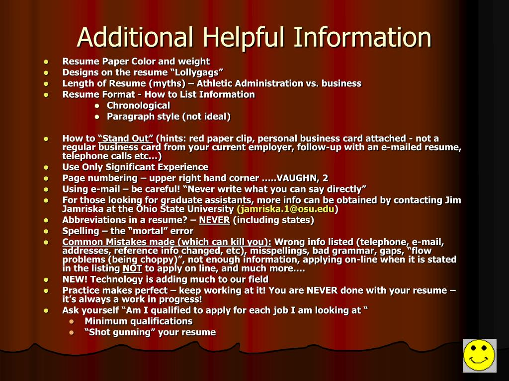 Additional Helpful Information
