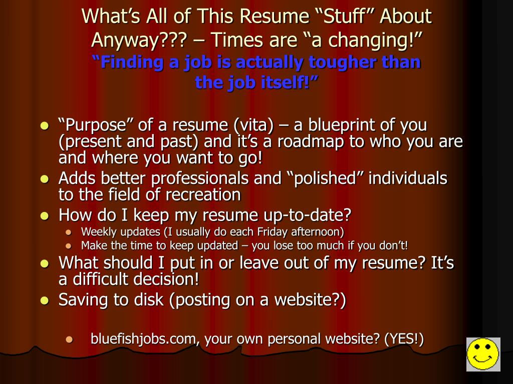 """What's All of This Resume """"Stuff"""" About Anyway??? – Times are """"a changing!"""""""