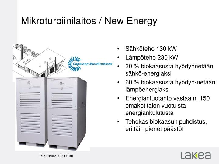 Mikroturbiinilaitos / New Energy