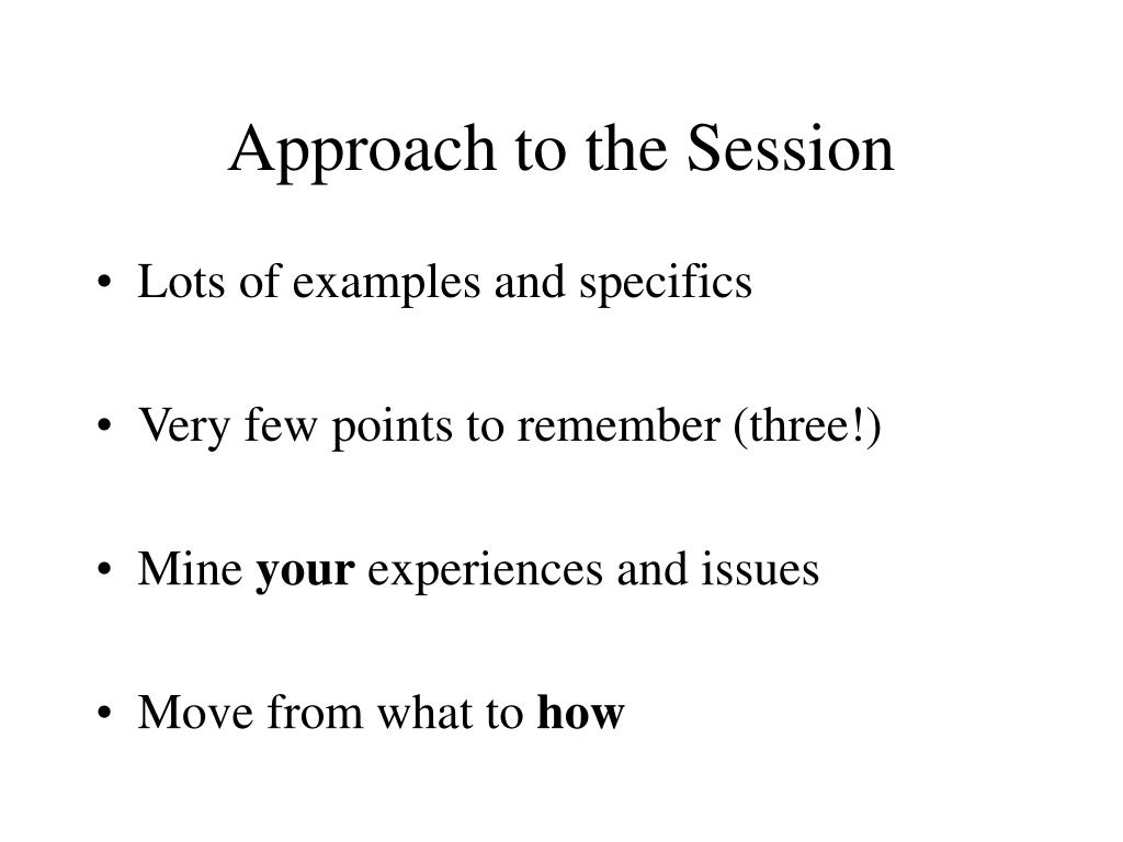 Approach to the Session