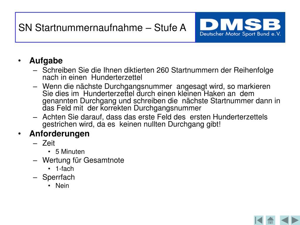 SN Startnummernaufnahme – Stufe A
