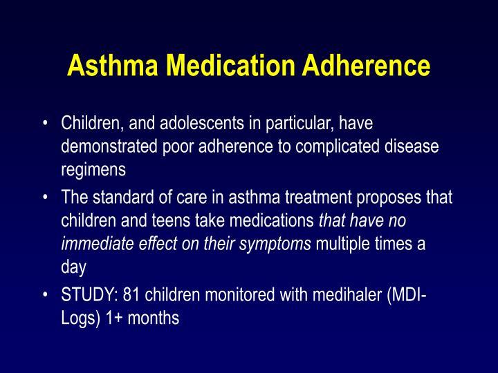 Asthma Medication Adherence