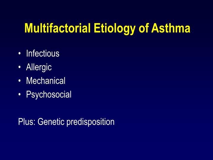 Multifactorial Etiology of Asthma