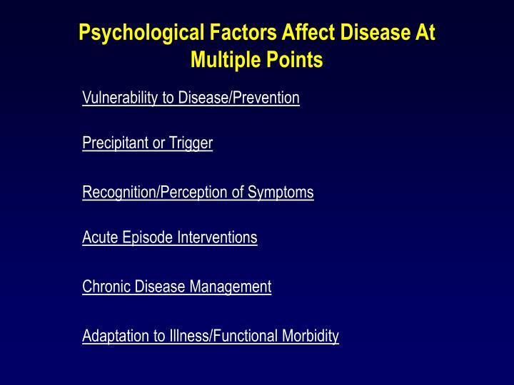 Psychological Factors Affect Disease At Multiple Points