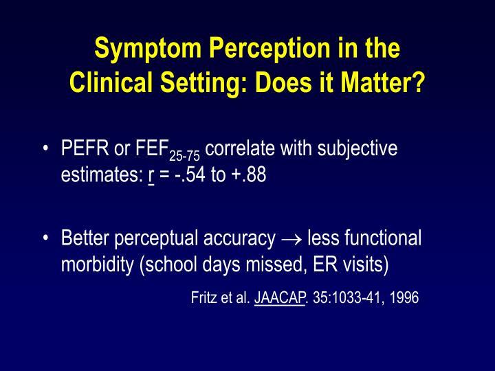 Symptom Perception in the