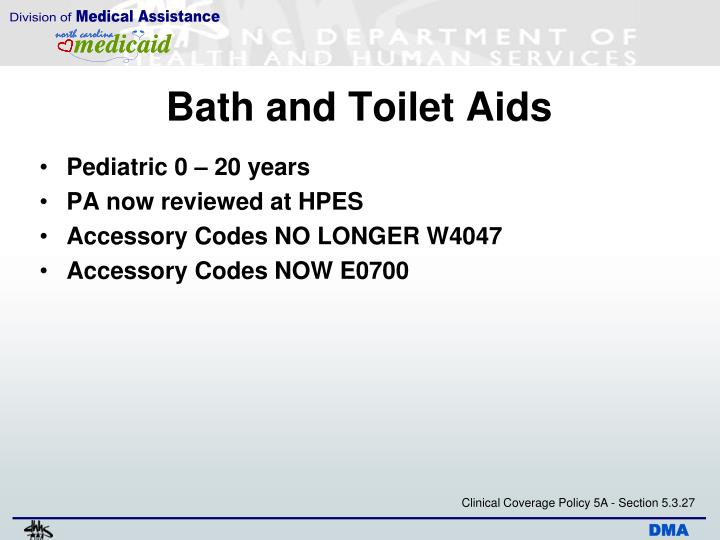 Bath and Toilet Aids