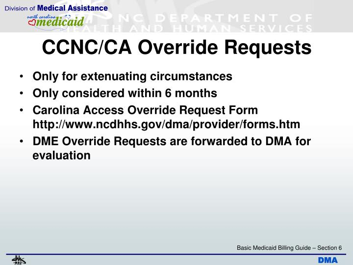 CCNC/CA Override Requests