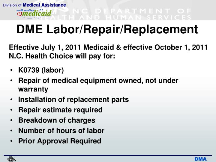 DME Labor/Repair/Replacement