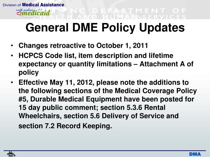 General DME Policy Updates
