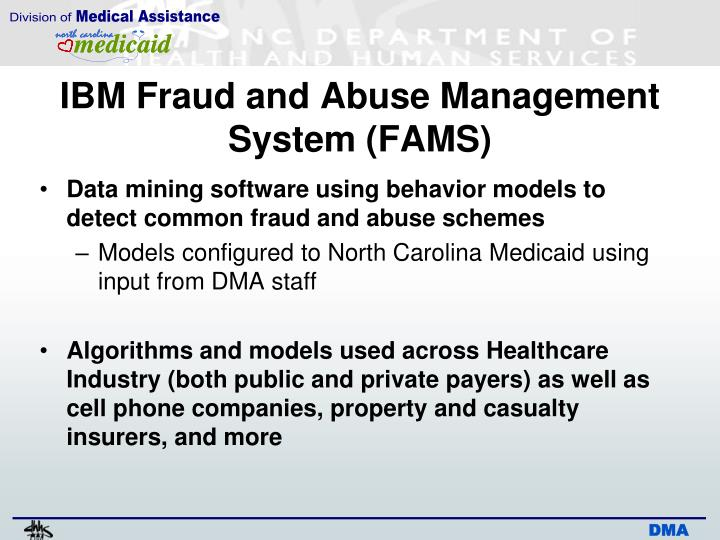 IBM Fraud and Abuse Management System (FAMS)