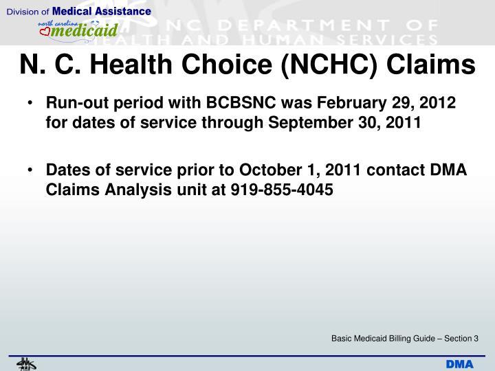 N. C. Health Choice (NCHC) Claims