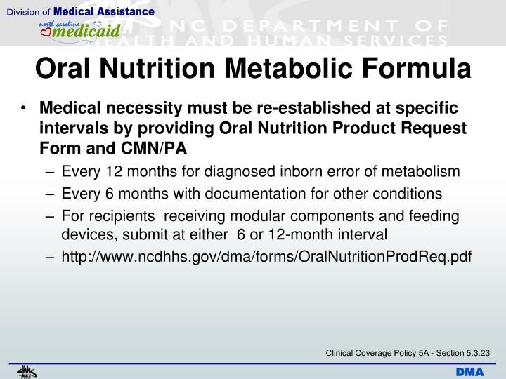 Oral Nutrition Metabolic Formula