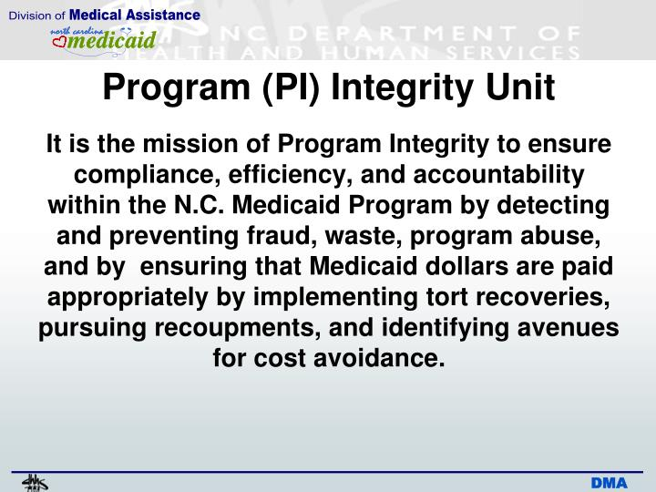Program (PI) Integrity Unit