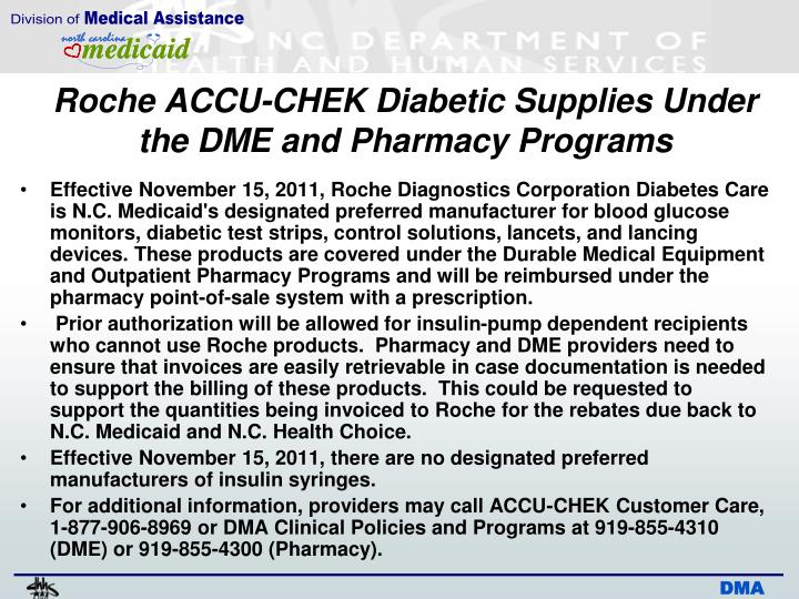 Roche ACCU-CHEK Diabetic Supplies Under the DME and Pharmacy Programs