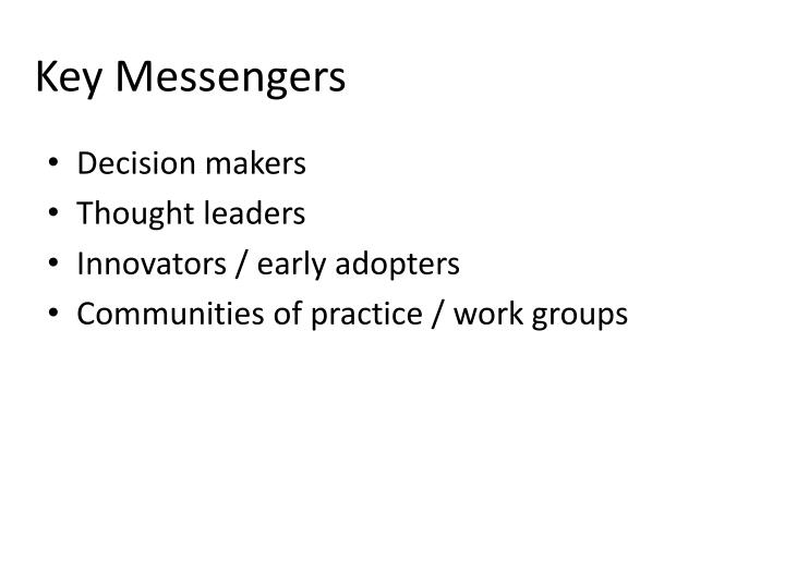 Key Messengers
