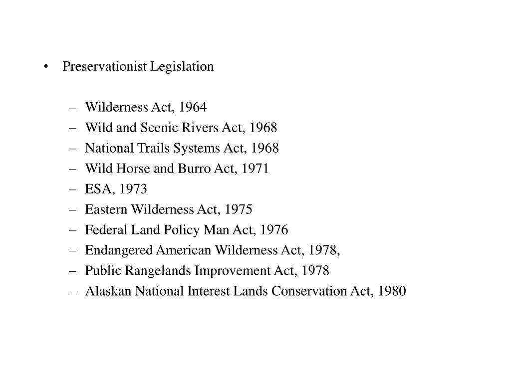 Preservationist Legislation