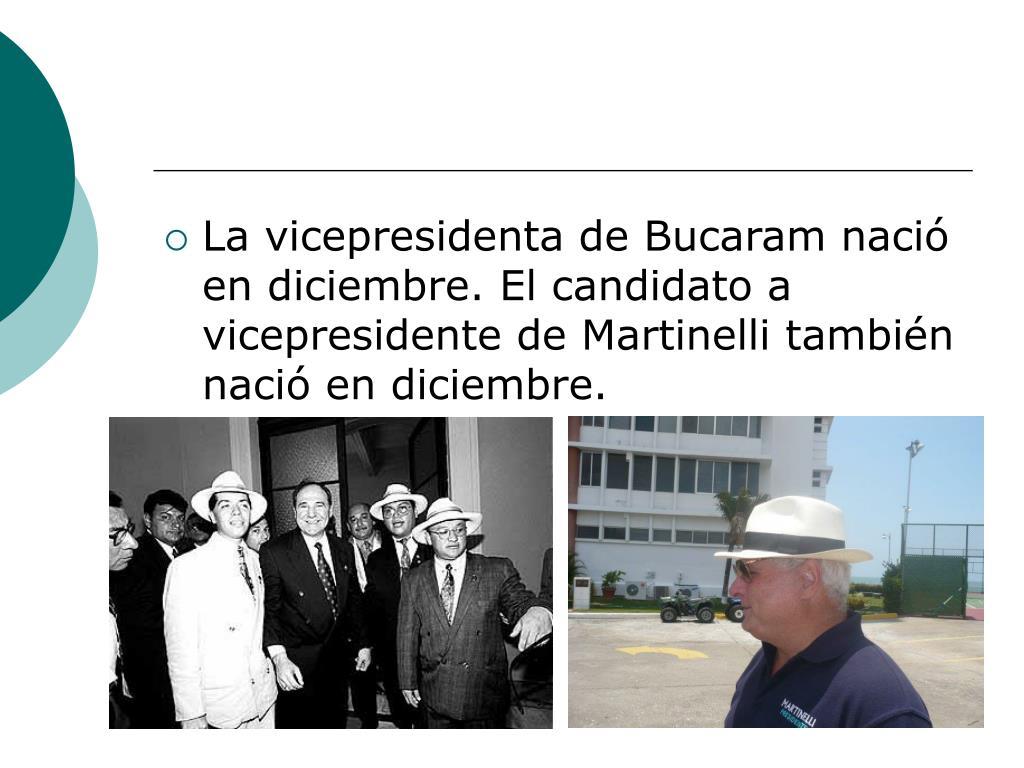La vicepresidenta de Bucaram nació en diciembre. El candidato a vicepresidente de Martinelli también nació en diciembre.