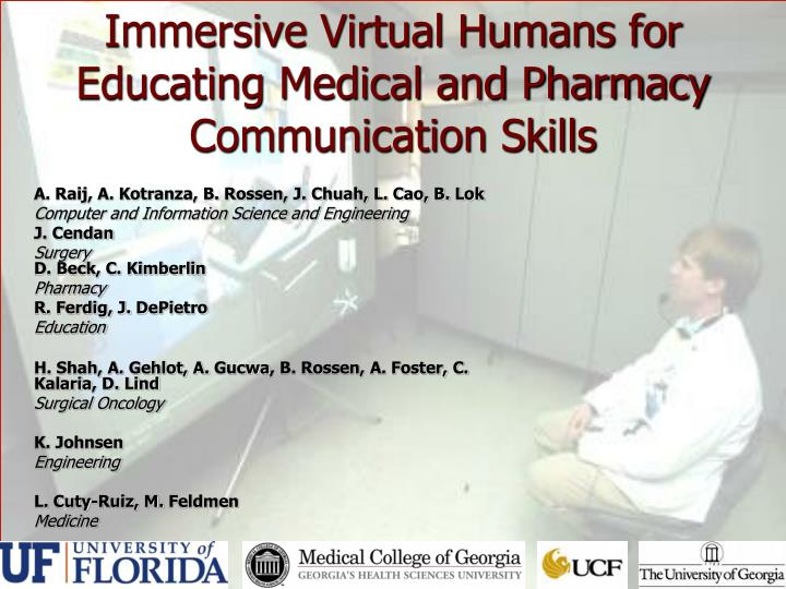 Immersive virtual humans for educating medical and pharmacy communication skills