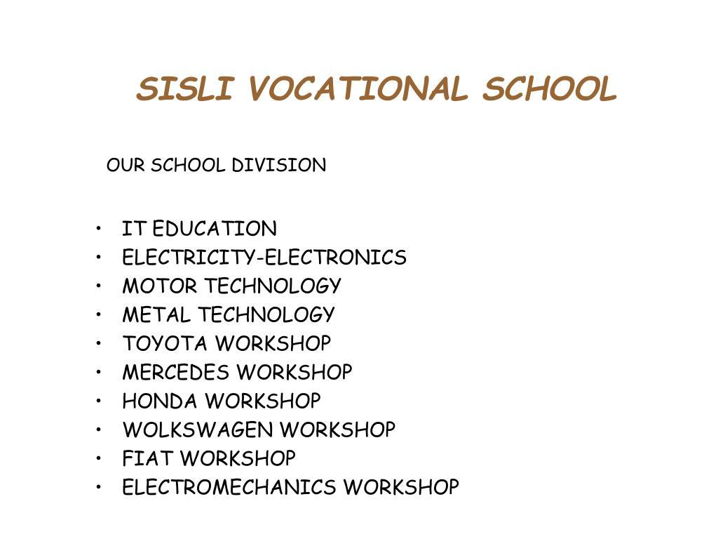 SISLI VOCATIONAL SCHOOL