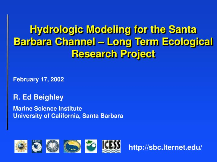 Hydrologic Modeling for the Santa Barbara Channel – Long Term Ecological Research Project