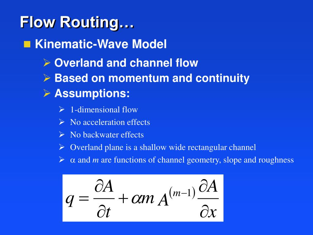 Flow Routing…