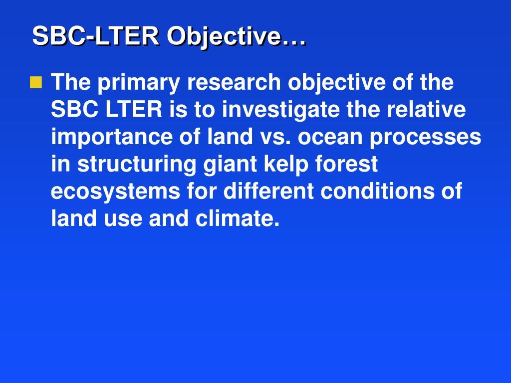 SBC-LTER Objective…