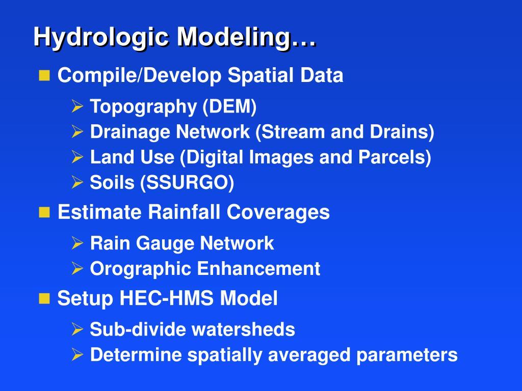 Hydrologic Modeling…
