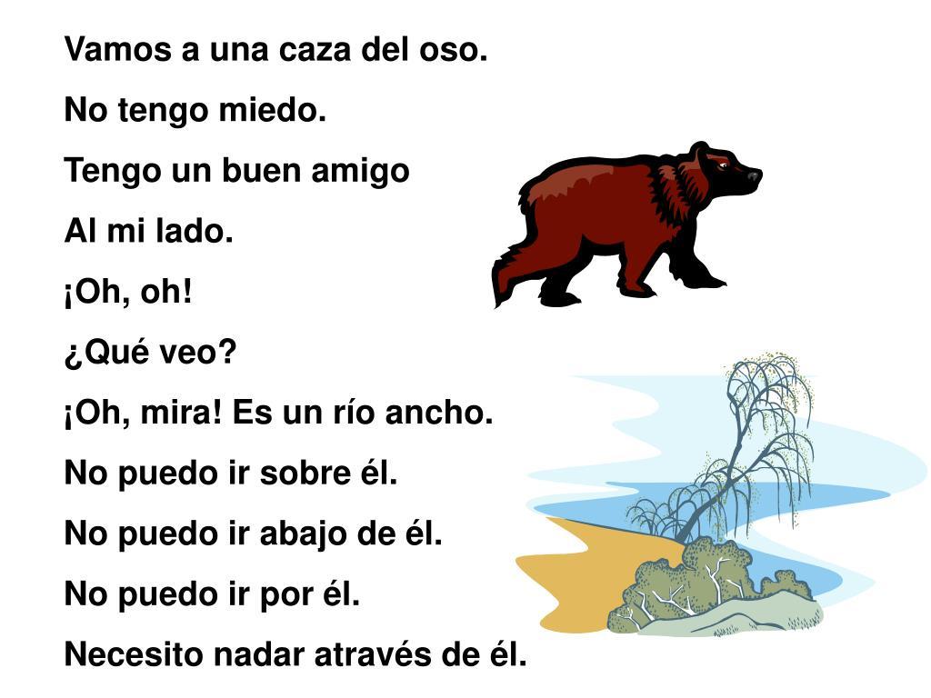 Vamos a una caza del oso.