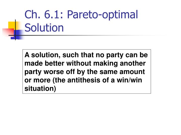 Ch. 6.1: Pareto-optimal Solution