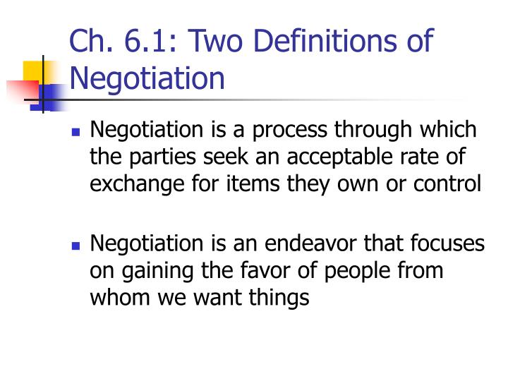 Ch. 6.1: Two Definitions of Negotiation