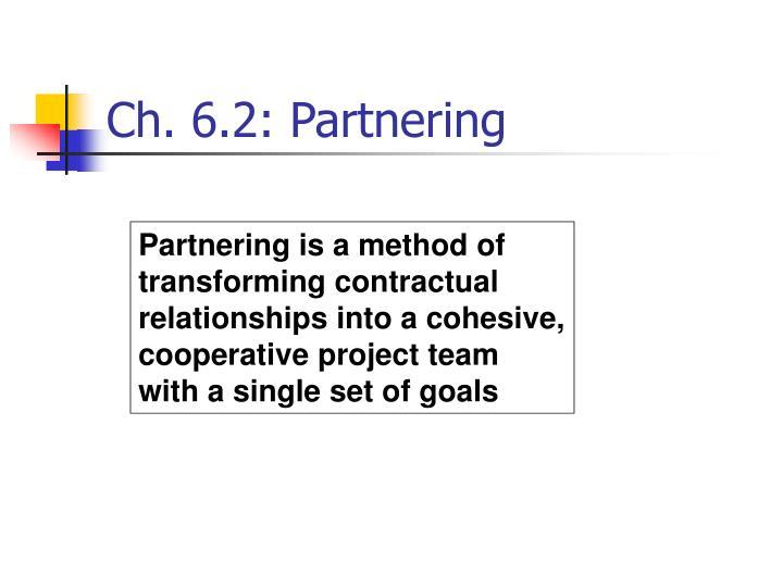 Ch. 6.2: Partnering